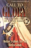 Call to Glory, Michael J. Gilhuly and Maryilyn Gihuly, 1563527138