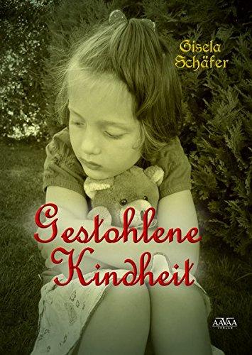 Gestohlene Kindheit - Sonderformat Großschrift: Kinderjahre in der Kriegs- und Nachkriegszeit