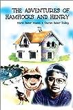 The Adventures of Hamhocks and Henry, Hazel M. Mason, 0595237185