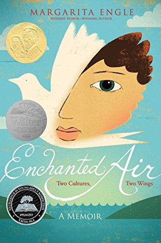 Enchanted Air: Two Cultures, Two Wings: A Memoir -