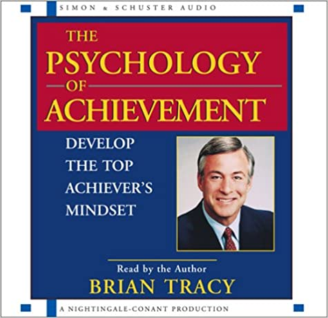 Brian Tracy - Psychology of Achievement