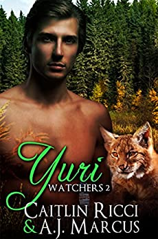 Yuri (Watchers Book 2) by [Ricci, Caitlin, Marcus, A.J.]