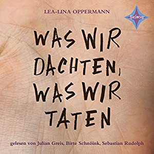 http://www.audible.de/pd/Jugend-Hoerbuecher/Was-wir-dachten-was-wir-taten-Hoerbuch/B073WWKFKL/ref=a_search_c4_1_1_srTtl?qid=1504430212&sr=1-1
