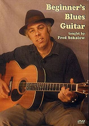 Beginners Blues Guitar [Import]: Amazon ca: Fred Sokolow