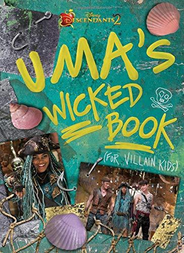 (Descendants 2: Uma's Wicked Book: For Villain)