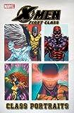 X-Men: First Class: Class Portraits (X-Men: First Class (Marvel Comics Unnumbered)) by Brian Clevinger (2011-05-04)