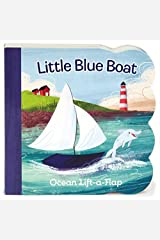 Little Blue Boat Lift a Flap (Babies Love) by Ginger Swift (2016-01-01) Hardcover