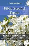 Biblia Español Tagalo: Sagradas Escrituras 1569