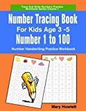 number tracing workbooks - Number Tracing Book For Kids Age 3 to 5 Number 1 to 100: Number Handwritng Practice Workbook (Trace and Write Numbers Practice Workbook Series) (Volume 1)