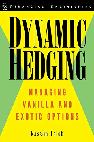 Book cover from Dynamic Hedging: Managing Vanilla and Exotic Options by Nassim Nicholas Taleb