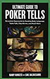 img - for Ultimate Guide to Poker Tells: Devastate Opponents by Reading Body Language, Table Talk, Chip Moves, And Much More by Randy Burgess (2006-04-01) book / textbook / text book