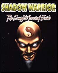 Shadow Warrior The Complete Survival Guide