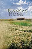 img - for Kansas Home: Darling Cassidy/Tarah's Lessons/Laney's Kiss/Emily's Place (Heartsong Novella Collection) book / textbook / text book