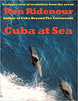 Cuba at Sea: Amazon.es: Ridenour, Ron: Libros en idiomas ...