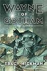 Wayne of Gotham : secrets de famille par Hickman