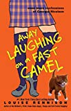Away Laughing on a Fast Camel: Even More Confessions of Georgia Nicolson