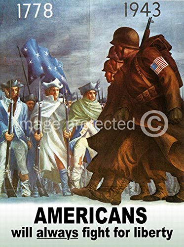 - 1778 1943 Americans Will Always Fight for Liberty Vintage World War II Two WW2 WWII USA Military Propaganda Poster - 24x36