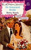 An Innocent Bride, Betty Neels, 0373035772