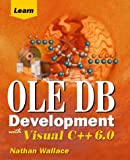 Learn OLE DB Development With Visual C++ 6.0