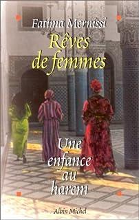 Rêves de femmes : une enfance au harem, Mernissi, Fatima