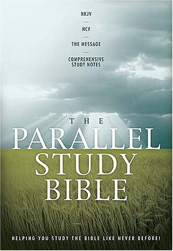 The Parallel Study Bible: New King James/new Century Version