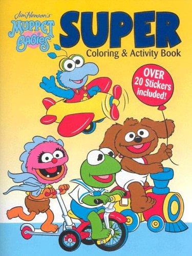 Read Online Muppet Babies Super Coloring & Activity Book (Jim Henson's Muppet Babies) pdf