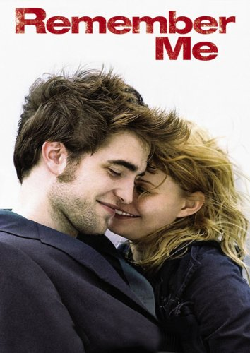 Remember Me - Lebe den Augenblick Film