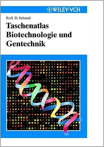 Taschenatlas Der Biotechnologie Gentechnik