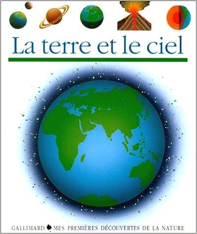 Lire en ligne La terre et le ciel pdf, epub ebook