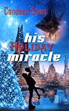 His Holiday Miracle
