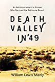 Search : Death Valley in '49: An Autobiography of a Pioneer Who Survived the California Desert