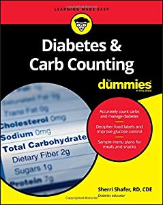Diabetes and Carb Counting For Dummies (For Dummies (Lifestyle))