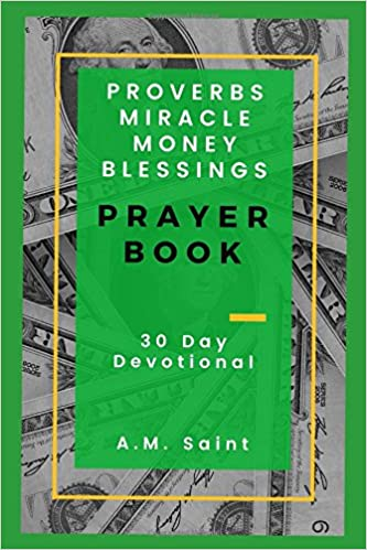 Proverbs Miracle Money Blessings Prayer Book: 30 Day