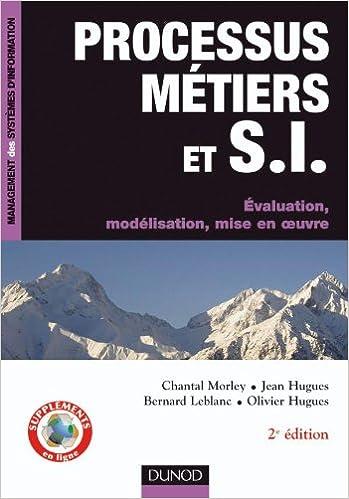 Télécharger en ligne Processus métiers et S.I. - Gouvernance, management, modélisation - 2e édition pdf epub