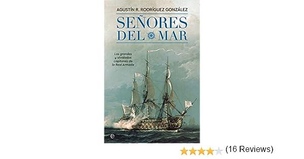 Señores del Mar (Historia): Amazon.es: Rodríguez González, Agustín ...