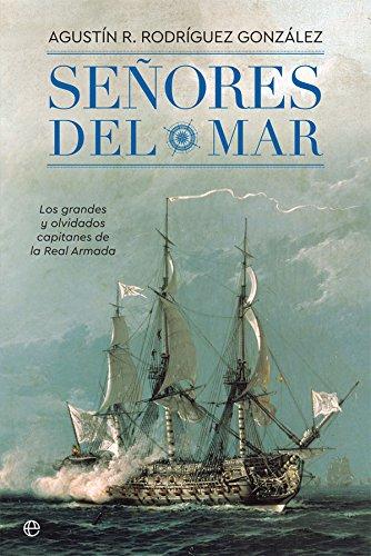 Señores del Mar (Historia): Amazon.es: Rodríguez González, Agustín R.: Libros