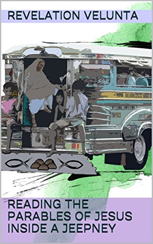 Reading The Parables Of Jesus Inside A Jeepney Kindle Edition By