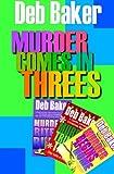 Murder Comes In Threes: Three Gertie Johnson Adventures