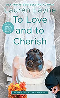 To Love and to Cherish (Wedding Belles Book 3) by [Layne, Lauren]