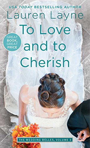 To Love and to Cherish (Wedding Belles Book 3) Cherish Lifes