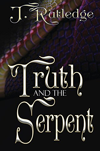 Truth and The Serpent by [Rutledge, J.]