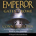 Emperor: The Gates of Rome | Conn Iggulden