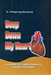 Deep down my heart: A history of cardiothoracic surgery in Ghana