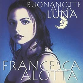 guarda che luna francesca alotta from the album buonanotte alla luna