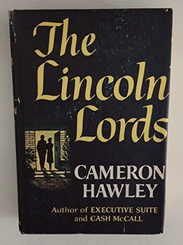 The Lincoln Lords by Cameron Hawley