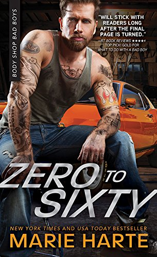 Zero to Sixty (Body Shop Bad Boys Book 3)
