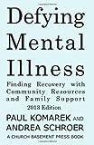 Defying Mental Illness 2013 Edition, Paul Komarek, 1479369462