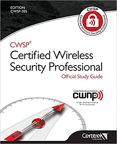 Wireless Security Professional Official Study Guide