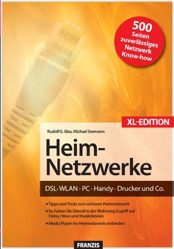 Das Franzis Handbuch Heim-Netzwerke XL-Sonderausgabe