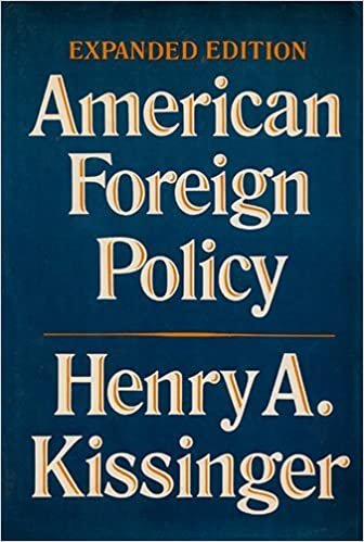 american foreign policy three essays henry alfred kissinger  american foreign policy three essays henry alfred kissinger 9780393055252 com books